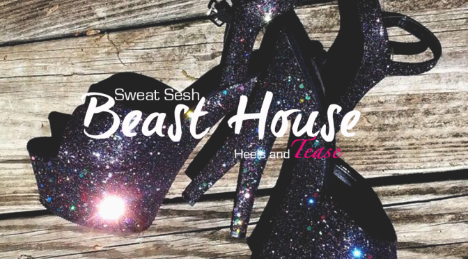 Sweat Sesh: Beasts on Stilts at Beast House